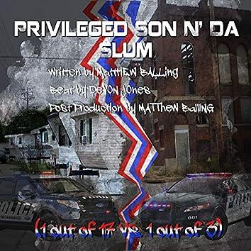 Privileged Son N' Da Slum
