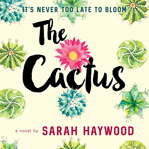 The Cactus audiobook cover art