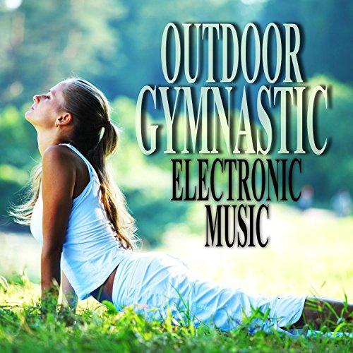 Outdoor Gymnastic Electronic Music