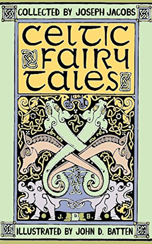 Celtic Fairy Tales (Illustrated)