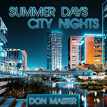 Summer Days City Nights