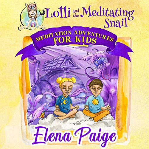 Lolli and the Meditating Snail audiobook cover art