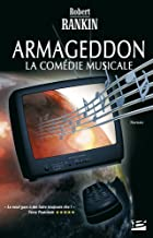 Armageddon : la comédie musicale
