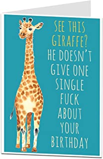 Funny Happy Birthday Card Perfect For Men Or Women Blank Inside To Add Your Own Personal Rude & Offensive Message Quirky Giraffe Theme For 30th 40th 50th 60th 70th