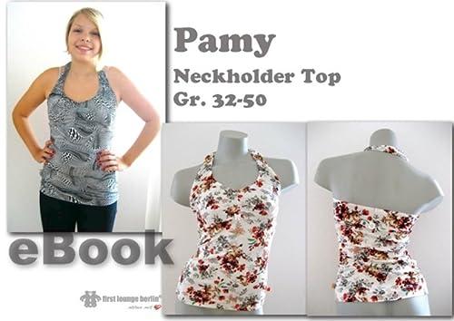 Pamy Nähanleitung mit Schnittmuster für T-Shirt Top Tunika Neckholder Shirt [Download]