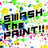 SMASH The PAINT!!