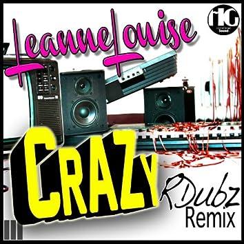 Crazy (RDubz Remix)