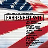 Songs And Artists That Inspired Fahrenheit 9/11 [Explicit]
