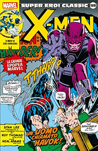Super Eroi Classic 128 - X-Men 12: Un Uomo Chiamato Havok!