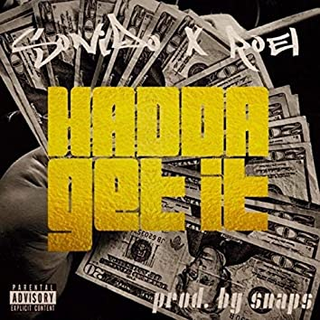 Hadda Get It