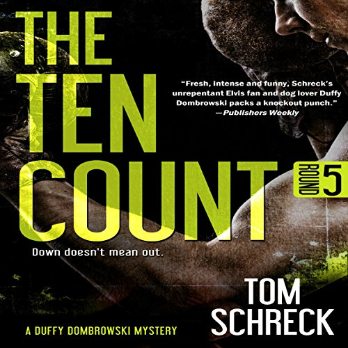 The Ten Count (Duffy Dombrowski) (Volume 5) audiobook cover art