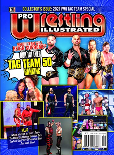 Pro Wrestling Illustrated: February 2021 Issue-Tag Team 50, FTR, Motor City Machine Guns, Rocky Romero (English Edition)