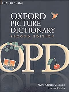 Oxford Picture Dictionary English-Urdu: Bilingual Dictionary for Urdu speaking teenage and adult students of English (Oxford Picture Dictionary 2E)