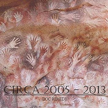 Circa 2005-2013 (Collection)