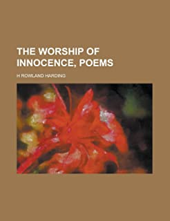 The Worship of Innocence, Poems