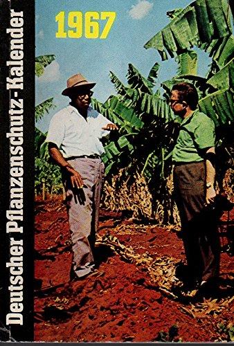 Deutscher Pflanzenschutz-Kalender 1967