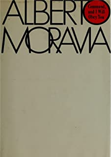 In German Language, Command And I Will Obey You, Alberto Moravia Translated by Ben Demore (German Edition)