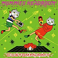 MUMMIES HEADROOM