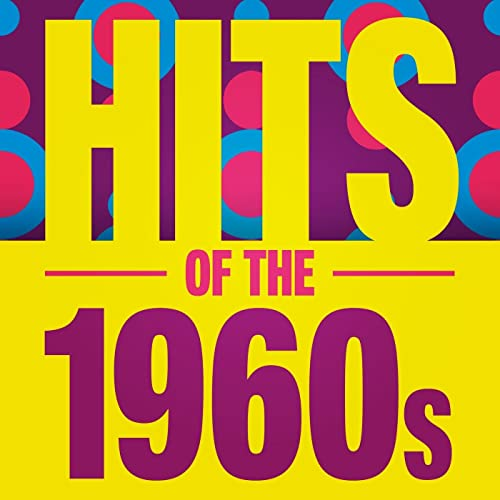 Hits of the 1960s by Various artists on Amazon Music