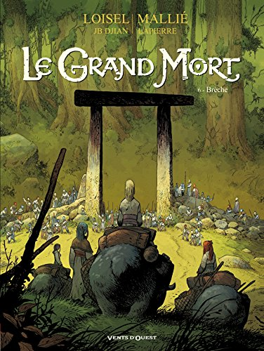 Le Grand Mort - Tome 06: Brèche