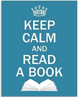 Keep Calm and Read A Book - 11x14 Unframed Art Print - Great Classroom/Library Decor