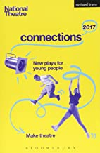 National Theatre Connections 2017: Three; #YOLO; Fomo; Status Update; Musical Differences; Extremism; The School Film; Zer...
