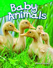 Teacher Created Materials - Science Readers: Content and Literacy: Baby Animals - Grade K - Guided Reading Level A