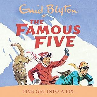 Couverture de Famous Five: Five Get Into A Fix