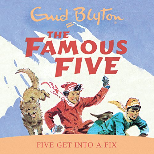 Famous Five: Five Get Into A Fix cover art