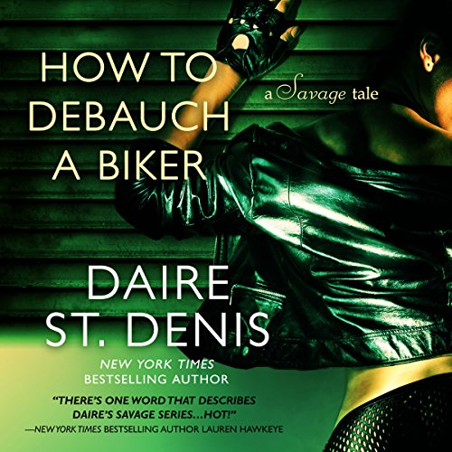How to Debauch a Biker audiobook cover art