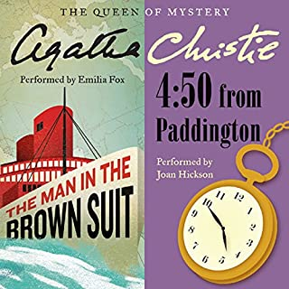 Man in the Brown Suit & 4:50 From Paddington                   Autor:                                                                                                                                 Agatha Christie                               Sprecher:                                                                                                                                 Emilia Fox,                                                                                        Joan Hickson                      Spieldauer: 15 Std. und 7 Min.     7 Bewertungen     Gesamt 4,6