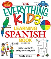 The Everything Kids' Learning Spanish Book: Exercises and puzzles to help you learn Espanol (Everything® Kids)