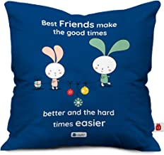 Indigifts Satin Friends Make Good Times Better Printed Cushion Cover with Filler for BFF Birthday (12X12 Inch ; Blue)