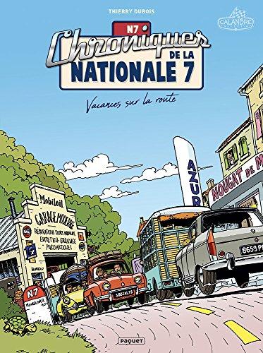CHRONIQUES DE LA NATIONALE 7 T1