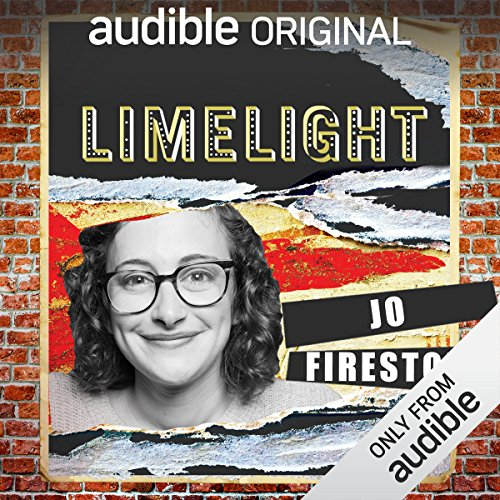 Ep. 2: Doing It Wrong With Jo Firestone (Limelight) audiobook cover art