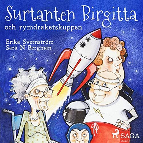 Surtanten Birgitta och rymdraketskuppen audiobook cover art