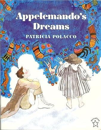 Appelemandos Dream [Taschenbuch] by Patricia Polacco