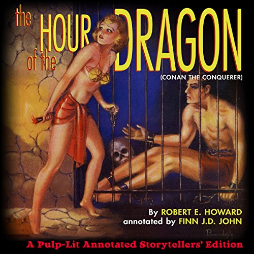The Hour of the Dragon: Conan the Conquerer audiobook cover art