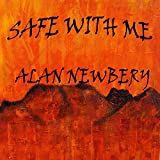 Safe With Me M 05 Here Too Long Alan Newbery