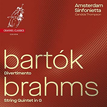 Amsterdam Sinfonietta: Bartók - Brahms