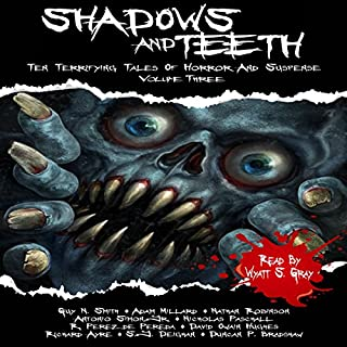 Shadows and Teeth audiobook cover art