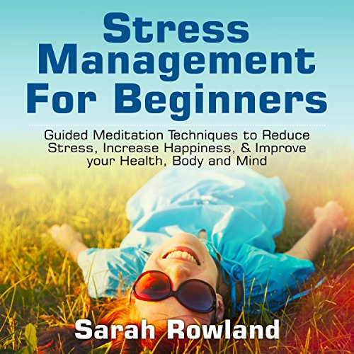 Stress Management for Beginners audiobook cover art