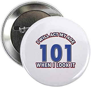 CafePress Will act 101 when i feel it 2.25