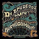 Blackberry Smoke: Homecoming (Live in Atlanta) (Audio CD (Live))
