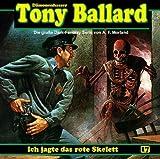 Tony Ballard – Folge 17 – Ich jagde das rote Skelett