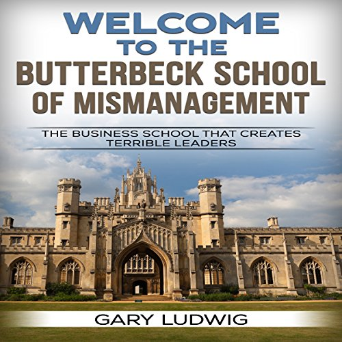 Welcome to the Butterbeck School of Mismanagement audiobook cover art