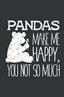Notebook: Pandas Make Me Happy You Not So Much Bear Lover Journal & Doodle Diary; 120 Dot Grid Pages for Writing and Drawi...