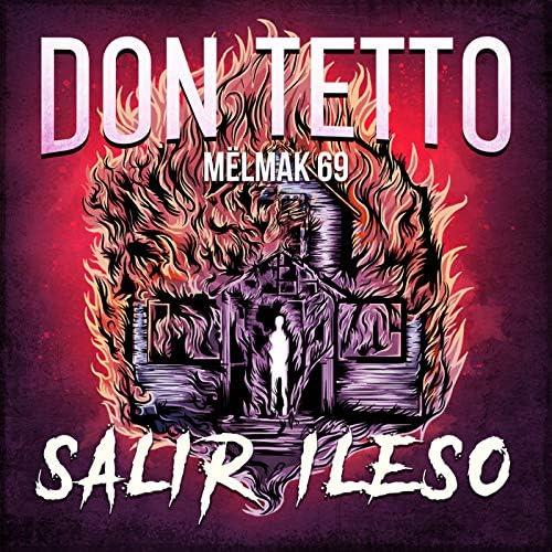 Don Tetto & Mëlmak 69