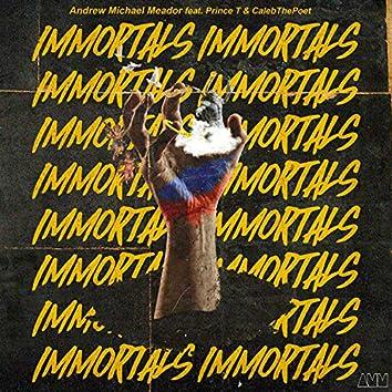 Immortals (feat. Prince T & CalebThePoet)