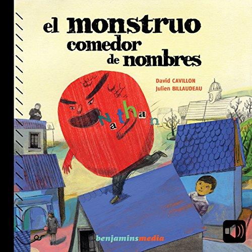 El monstruo comedor de nombres                   De :                                                                                                                                 David Cavillon                               Lu par :                                                                                                                                 Christel Touret                      Durée : 15 min     Pas de notations     Global 0,0